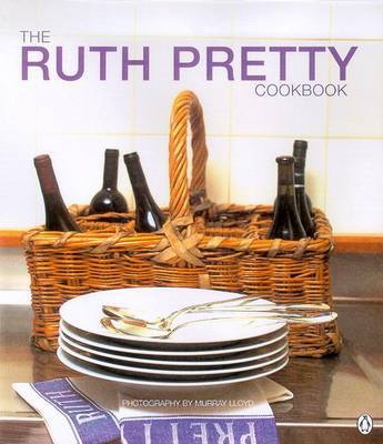 The Ruth Pretty Cookbook by Ruth Pretty image