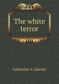 The White Terror by Felix Gras