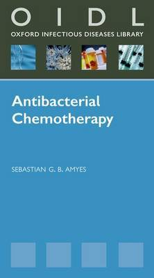 Antibacterial Chemotherapy by Sebastian G.B. Amyes image