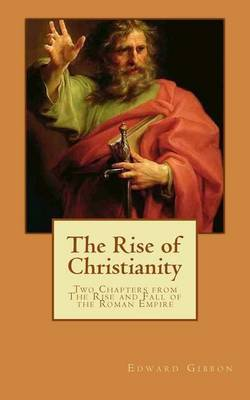 book review the rise of christianity With the rise of christianity, such an analysis of early christianity is at hand for the first time sociologist rodney stark, who pioneered the study of new religions back in the early 1960s when, together with john lofland, they studied young oon kim's early mission to america, [1] turns his sociological insights to the subject of early.