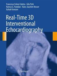 Real-Time 3D Interventional Echocardiography by Francesco Fulvio Faletra