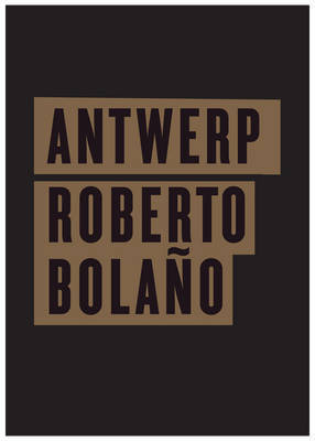 Antwerp by Roberto Bolano