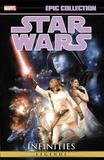 Star Wars Epic Collection: Infinities by Dave Land