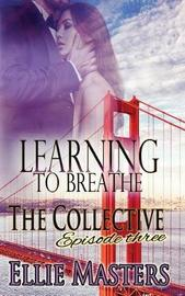 Learning to Breathe by Ellie Masters image