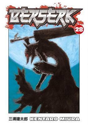 Berserk Volume 28 by Kentaro Miura