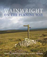 Wainwright on the Pennine Way by Alfred Wainwright