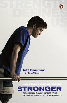 Stronger: Fighting Back After the Boston Marathon Bombing by Jeff Bauman image
