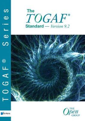 The TOGAF standard, version 9.2 by Open Group