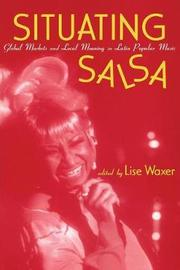 Situating Salsa by Lise Waxer image