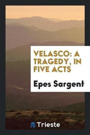 Velasco by Epes Sargent