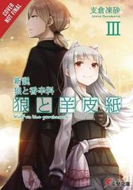 Wolf & Parchment: New Theory Spice & Wolf, Vol. 3 (light novel) by Isuna Hasekura