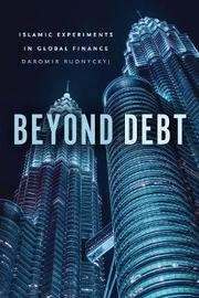 Beyond Debt by Daromir Rudnyckyj