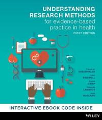 Understanding Research Methods for Evidence-Based Practice in Health by Trisha M Greenhalgh