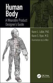 Human Body by Karen L. Labat