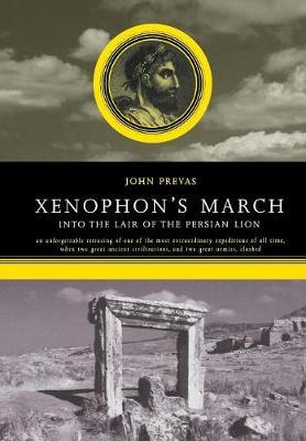 Xenophon's March by John Prevas