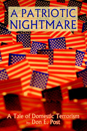 A Patriotic Nightmare by Don E. Post image