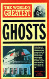 The World's Greatest Ghosts by Nigel Blundell image