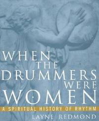 When the Drummers Were Women by Layne Redmond image