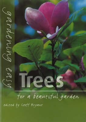 Gardening Easy: Trees by Geoff Bryant