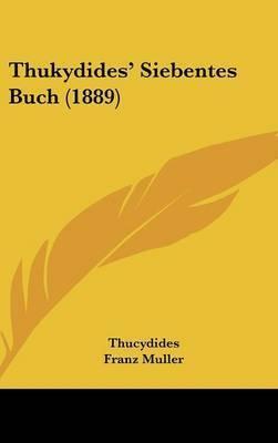 Thukydides' Siebentes Buch (1889) by . Thucydides