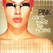 Can't Take Me Home by P!nk