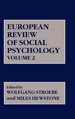European Review of Social Psychology: v. 2 by W Stroebe
