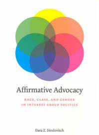 Affirmative Advocacy by Dara Z. Strolovitch
