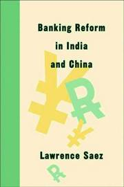 Banking Reform in India and China by Lawrence Saez image