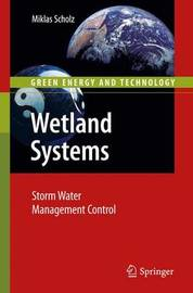Wetland Systems by Miklas Scholz