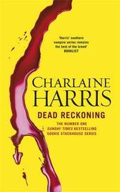 Dead Reckoning (Sookie Stackhouse #11) (Uk Ed.) by Charlaine Harris image