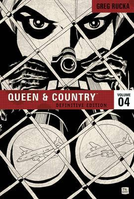 Queen & Country The Definitive Edition Volume 4 by Greg Rucka