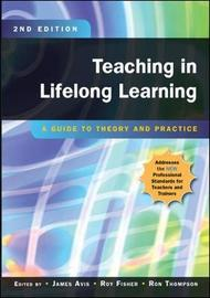 Teaching in Lifelong Learning: A Guide to Theory and Practice by James Avis image