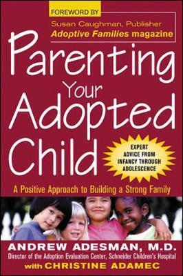 Parenting Your Adopted Child by Andrew Adesman image