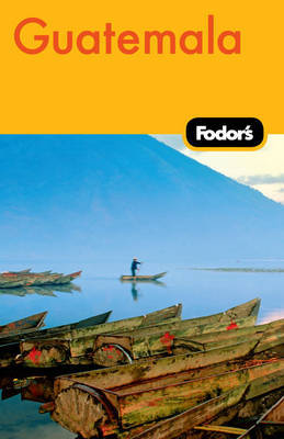 Fodor's Guatemala by Fodor Travel Publications image