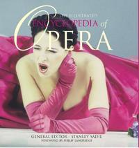 The Illustrated Encyclopedia of Opera image