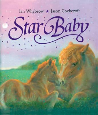 Star Baby by Ian Whybrow