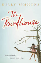 The Birdhouse by Kelly Simmons image
