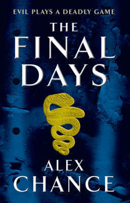The Final Days by Alex Chance