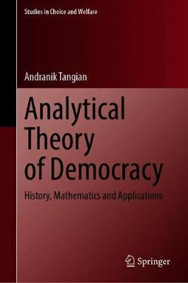 Analytical Theory of Democracy by Andranik Tangian