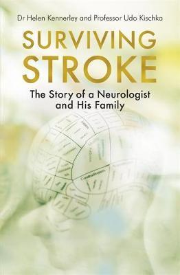 Surviving Stroke by Helen Kennerley