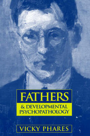 Fathers and Developmental Psychopharmacology by Vicky Phares image