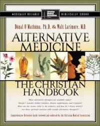 Alternative Medicine: The Christian Handbook by Donal O'Mathuna image