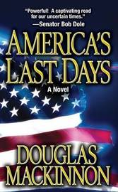 America's Last Days by Douglas MacKinnon image