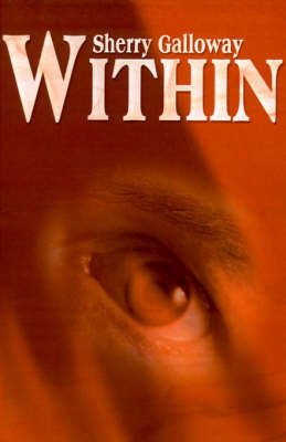 Within by Sherry Galloway