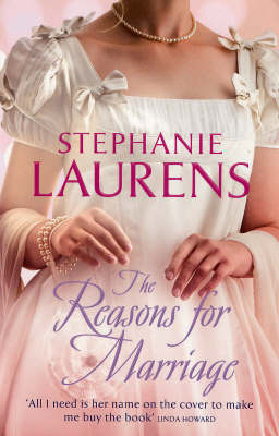 The Reasons for Marriage by Stephanie Laurens