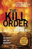 The Kill Order (Maze Runner #4) by James Dashner