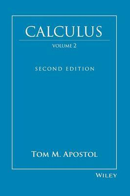 Calculus by Tom M. Apostol