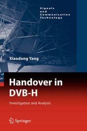 Handover in DVB-H by Xiaodong Yang