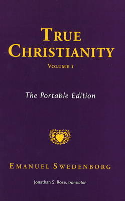 True Christianity: v. 1 by Emanuel Swedenborg image