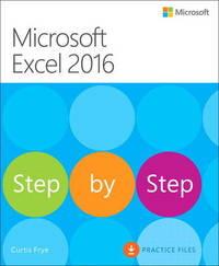 Microsoft Excel 2016 Step by Step by Curtis Frye